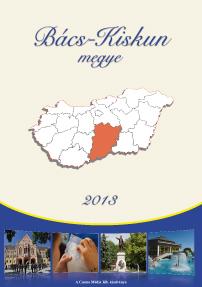 Bács-Kiskun megye magazin 2013